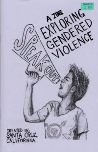 Speak Out! A Zine Exploring Gendered Violence