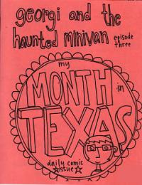 Georgi and the Haunted Minivan Episode 3 My Month in Texas Daily Comic Issue
