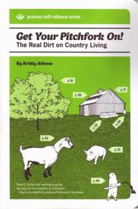 Get Your Pitchfork On the Real Dirt on Country Living