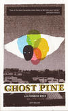 Ghost Pine All Stories True