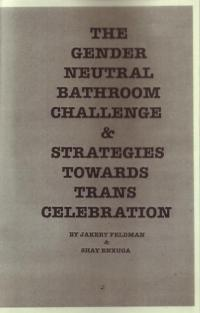 Gender Neutral Bathroom Challenge and Strategies Towards Trans Celebration