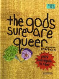 Gods Sure Are Queer vol 1 Perv Local Organic Part 1 split zine