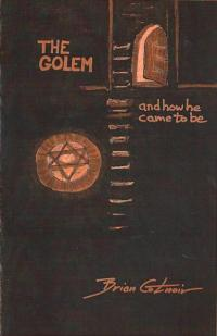 Golem and How He Came to Be