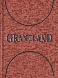 Grantland #1