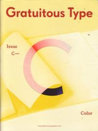 Gratuitous Type #C Color