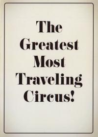 Greatest Most Traveling Circus