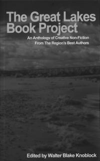 Great Lakes Book Project Anthology of Creative Nonfiction