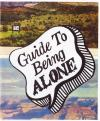 Guide to Being Alone #1