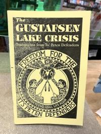 Gustafsen Lake Crisis: Statements From Ts'Peten Defenders