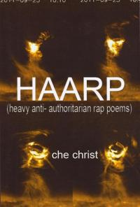 Haarp Heavy Anti Authoritarian Rap Poems