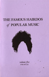 Famous Hairdos of Popular Music #5: Prince