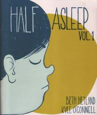 Half Asleep vol 1