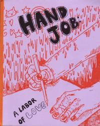 Hand Job A Labor of Love Sum 12