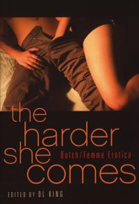 Harder She Comes Butch Femme Erotica