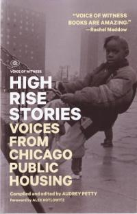 High Rise Stories Voices From Chicago Public Housing