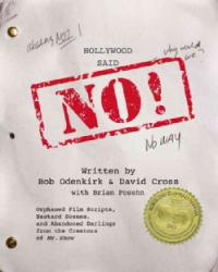 Hollywood Said No Audio CD Orphaned Film Scripts Bastard Scenes