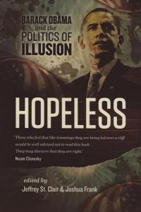 Hopeless Barack Obama and the Politics of Illusion