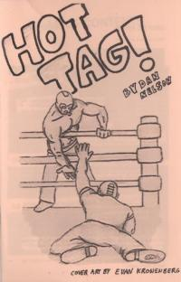 Hot Tag! #1 by Dan Nelson