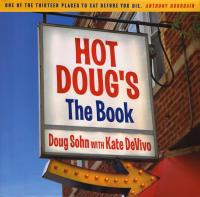 Hot Dougs the Book