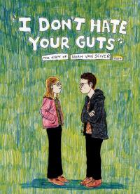 I Dont Hate Your Guts