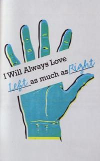 I Will Always Love Left as Much as Right