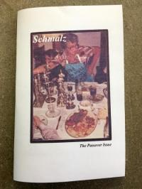 Schmalz #2 the Passover Issue