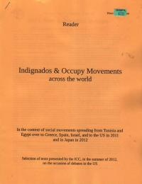 Indignados and Occupy Movements Across the World Reader