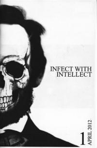 Infect With Intellect #1 Apr 12