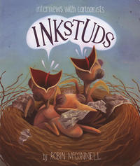 Inkstuds vol 1 Interviews with Cartoonists