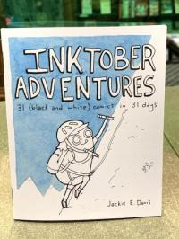 Inktober Adventures 31 Black and White Comics in 31 Days