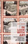 In Love With Art Francoise Moulys Adventures in Comics With Art Spiegelman
