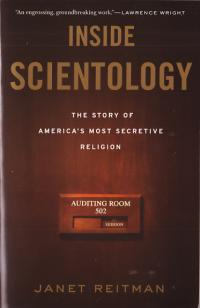 Inside Scientology SC the Story of Americas Most Secretive Religion