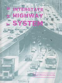 Simple History Series #11: Interstate Highway System