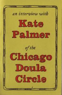 Interview with Kate Palmer of the Chicago Doula Circle