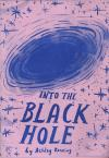 Into the Black Hole