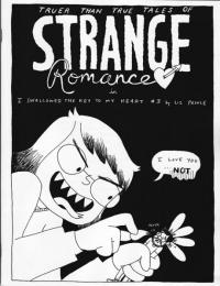 I Swallowed the Key to My Heart #3 Truer Than True Tales of Strange Romance