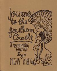 Journey to the Southern Oracle a Neverending Fanzine