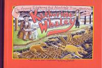 Amazing Enlightening and Absolutely True Adventures of Katherine Whaley