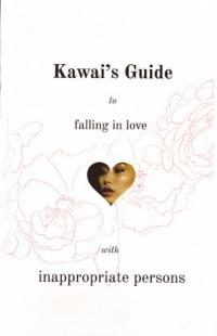 Kawais Guide to Falling In Love With Innappropriate Persons