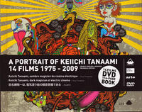 Portrait of Keiichi Tanaami 14 Films 1975-2009