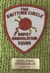 Knitting Circle Rapist Annihilation Squad