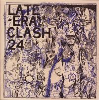 Late Era Clash #24