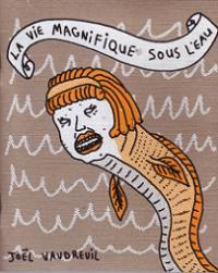 La Vie Magnifique Sous L'Eau