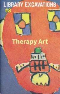 Library Excavations #8 Therapy Art