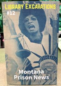 Library Excavations #12 Montana Prison News