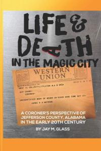 Life & Death in the Magic City