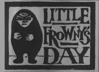 Little Frowny's Day