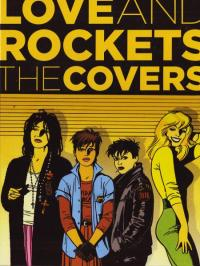Love and Rockets the Covers