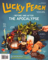 Lucky Peach #6 Before and After the Apocalypse