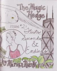 Magic Hedge #2 Firsts Seconds and Endings